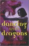 Dancing with Dragons - Lorenda Christensen