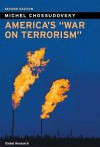 "America's ""War on Terrorism"" - Michel Chossudovsky"