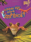 ..Sabes algo sobre anfibios?/ Do You Know about Amphibians? (Libros Rayo - Conoce Los Grupos De Animales /Lightning Bolt Books T - Meet the Animal ... Bolt Books Meet the Animal Groups)) - Buffy Silverman