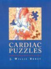 Cardiac Puzzles - J. Willis Hurst