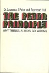 The Peter Principle: Why Things Always Go Wrong - Laurence J. Peter, Raymond Hull