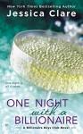 One Night with a Billionaire (Billionaire Boys Club Novel) - Jessica Clare