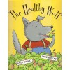 The Healthy Wolf - David Bedford