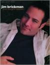Jim Brickman -- Love Songs & Lullabies: Piano/Vocal/Chords - Jim Brickman