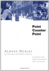 Point Counter Point - Aldous Huxley