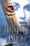 The Dragon's Price - Bethany Wiggins