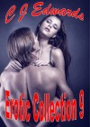 Erotic Collection 9: Six hot erotica stories - Charlotte Edwards