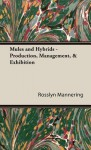 Mules and Hybrids - Production, Management, & Exhibition - Rosslyn Mannering