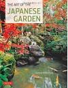 The Art of the Japanese Garden - Michiko Young, David Young, Tan Hong Yew