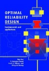 Optimal Reliability Design: Fundamentals and Applications - Way Kuo