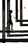 A Constellation of Vital Phenomena by Anthony Marra (2014-02-06) - Anthony Marra;