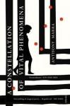 A Constellation of Vital Phenomena by Anthony Marra (2014-02-06) - Anthony Marra;
