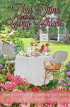 Tea Time With The Cozy Chicks (The Cozy Chicks Kitchen Series Book 2) - Cozy Chicks, Lorraine Bartlett, Duffy Brown, Kate Collins, Mary Kennedy, Mary Jane Maffini, Maggie Sefton, Leann Sweeney, Ellery Adams
