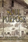 Soul Purpose - Kele Sewell, Ronald Sewell