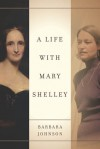 A Life with Mary Shelley - Judith Butler, Shoshana Felman