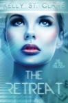 The Retreat (The After Trilogy) (Volume 1) - Kelly St. Clare