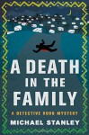A Death in the Family: A Detective Kubu Mystery - Michael Stanley