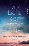 Das Licht der letzten Tage: Roman - Emily St. John Mandel, Wibke Kuhn