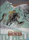 To Hell (Bouncer #8) - Alejandro Jodorowsky, François Boucq