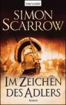 Im Zeichen des Adlers (Adler, #1) - Simon Scarrow, Norbert Stöbe