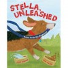 Stella, Unleashed: Notes from the Doghouse - Linda Ashman