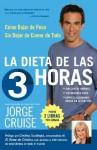 La dieta de las 3 horas: C - Jorge Cruise