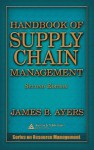 Handbook of Supply Chain Management - James B. Ayers, Ayers B. Ayers