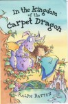 In the Kingdom of the Carpet Dragon - Ralph Batten, Jan McCafferty