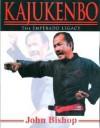 Kajukenbo The Emperado Legacy - John Bishop