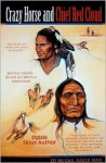 Crazy Horse And Chief Red Cloud: Warrior Chiefs- Teton Oglalas - Ed McGaa, Bonnie Noble