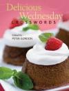 Delicious Wednesday Crosswords - Peter Gordon