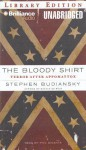 The Bloody Shirt: Terror After Appomattox (Audio) - Stephen Budiansky, Phil Gigante