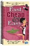 Fast, Cheap & Easy : 121 Mouth-Watering Recipes! - Cq Products