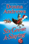 Six Geese A-Slaying (Meg Langslow, #10) - Donna Andrews