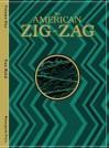 American Zig Zag: Volume One!, The - Van Reid, Kathleen Creamer, Stephen Prescott, Mark Stratton