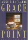 Grace Point - Anne D. LeClaire
