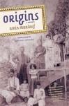 Origins: A Memoir by Amin Maalouf (2009-06-09) - Amin Maalouf