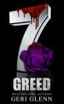 The 7: Greed - Geri Glenn, Kerri Ann, Scott Hildreth, MC Webb, FG Adams, Gwyn McNamee, Max Henry