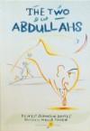 The Two Abdullahs - Denys Johnson-Davies