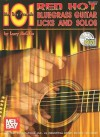 101 Red Hot Bluegrass Guitar Licks and Solos [With CD] - Larry McCabe