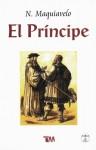 Principe, El/the Prince - Niccolò Machiavelli, Nicolás Maquiavelo