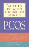 What to Do When the Doctor Says It's Pcos - Milton Hammerly, Cheryl Kimball
