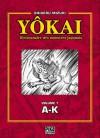 Yokai: Dictionnaire des monstres japonais, Volume 1: A-K - Shigeru Mizuki, Satoko Fujimoto, Patrick Honnoré