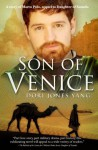 Son of Venice, A Story of Marco Polo - Dori Jones Yang