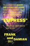 Empress: Episode 8 of Kraken's Shop (Series 1) - Damian Galli, Frank Galli