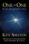 One On One: Conversations With Stephen Covey - Ken Shelton