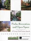 Parks, Recreation, and Open Space: A Twenty-First Century Agenda - Clare Rossini