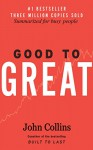 Good to Great: Summarized for Busy People (Business, Good to Great) - David Campbell, John Collins