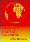 Counting the Cost of Global Warming - John Broome, David Ulph