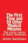 The First Time & 59 Other Magic Minutes - Jenny Swallows